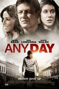 Любой день / Any Day (2015)