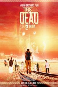 Мёртвые 2: Индия / The Dead 2: India (2013)