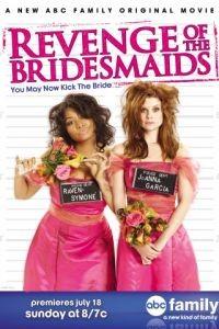 Месть подружек невесты / Revenge of the Bridesmaids (2010)