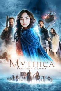 Мифика: Стальная корона / Mythica: The Iron Crown (2016)