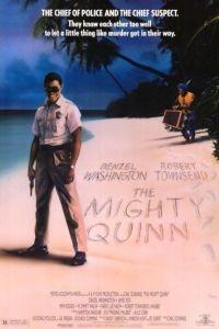 Могучий Куинн / The Mighty Quinn (1989)
