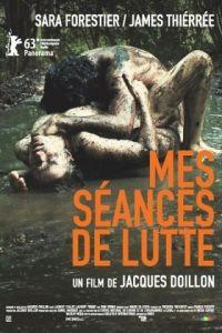 Мои занятия борьбой / Mes sances de lutte (2013)
