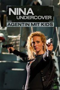 Моя супермама / Nina Undercover - Agentin mit Kids (2011)