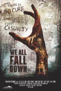 Мы все падём / We All Fall Down (2016)