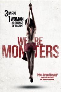 Мы уроды / We Are Monsters (2015)