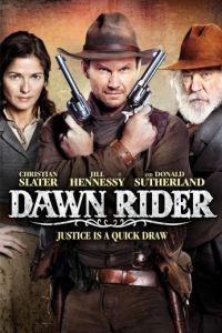 Наездник рассвета / Dawn Rider (2012)