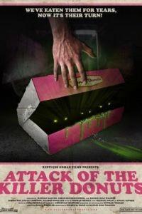 Нападение пончиков-убийц / Attack of the Killer Donuts (2016)