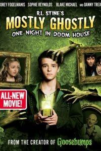Небольшое привидение: Одна ночь в проклятом доме / Mostly Ghostly 3: One Night in Doom House (2016)