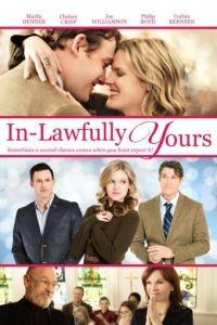 Невестка на выданье / In-Lawfully Yours (2016)