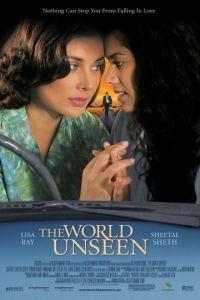 Невидимый мир / The World Unseen (2007)