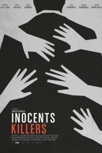 Невинные убийцы / Asesinos inocentes (2015)