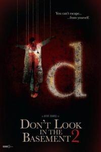 Не заглядывайте в подвал 2 / Don't Look in the Basement 2 (2015)