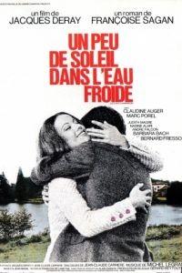 Немного солнца в холодной воде / Un peu de soleil dans l'eau froide (1971)
