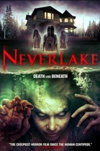 Озеро идолов / Neverlake (2013)