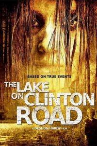 Озеро на Клинтон Роуд / The Lake on Clinton Road (2015)
