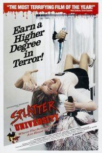 Окрапленный университет / Splatter University (1984)