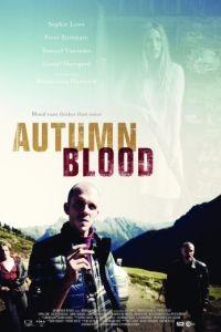 Осенняя кровь / Autumn Blood (2013)