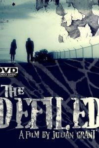 Оскверненный / The Defiled (2010)