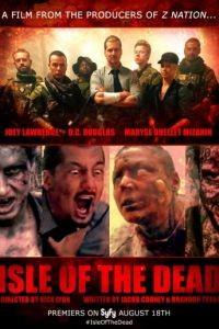 Остров мертвецов / Isle of the Dead (2016)