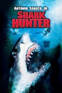 Охотник на акул / Shark Hunter (2001)