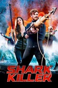 Охотник на акул / Shark Killer (2015)
