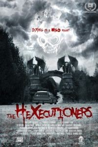 Палачи / The Hexecutioners (2015)
