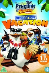 Пингвины Мадагаскара: Операция «Отпуск» / Penguins Of Madagascar: Operation Vacation (2012)