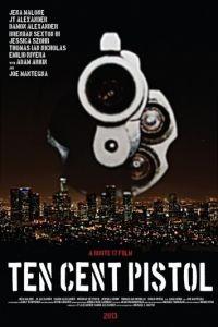 Пистолет за десять центов / 10 Cent Pistol (2014)