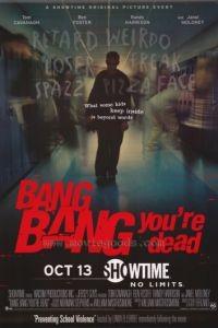 Пиф-паф, ты – мертв / Bang Bang You're Dead (2002)