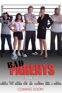 Плохие родители / Bad Parents (2012)