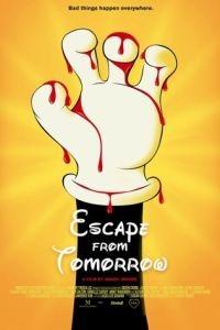 Побег из завтра / Escape from Tomorrow (2013)