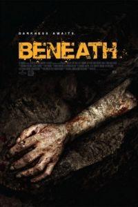 Под землёй / Beneath (2013)