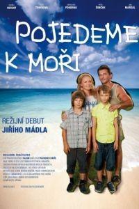Поездка к морю / Pojedeme k mori (2014)