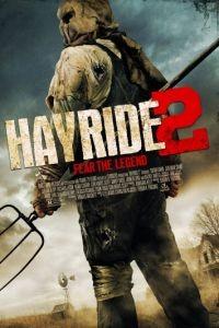 Поездка на возу 2 / Hayride 2 (2015)