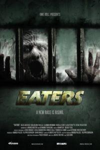 Пожиратели / Eaters (2011)