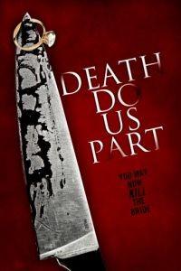Пока смерть не разлучит нас / Death Do Us Part (2012)
