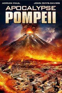 Помпеи: Апокалипсис / Apocalypse Pompeii (2014)