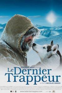 Последний зверолов / Le dernier trappeur (2004)