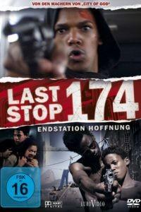 Последняя остановка 174-го / ltima Parada 174 (2008)