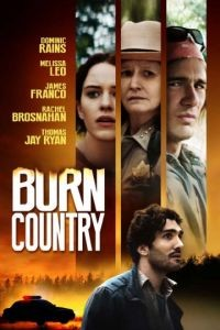 Посредник / Burn Country (2016)