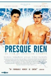 Почти ничего / Presque rien (2000)