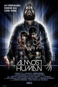 Почти человек / Almost Human (2013)