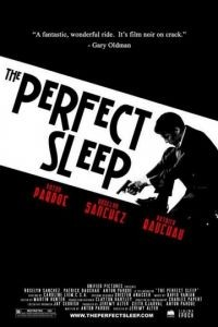 Прекрасный сон / The Perfect Sleep (2009)
