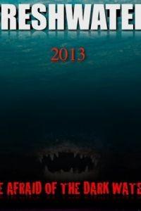 Пресноводный / Freshwater (2016)