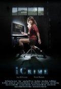 Преступление по интернету / iCrime (2010)