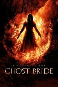 Призрак невесты / Ghost Bride (2013)