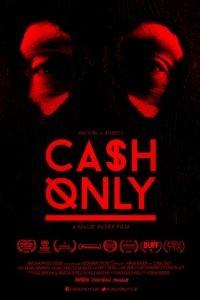 Принимаем только наличные / Cash Only (2015)