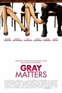 Проблемы Грэй / Gray Matters (2006)