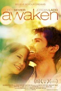 Пробуждение / Awaken (2012)