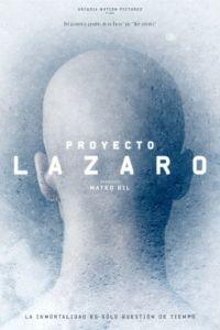 Проект Лазарь / Proyecto Lazaro (2016)